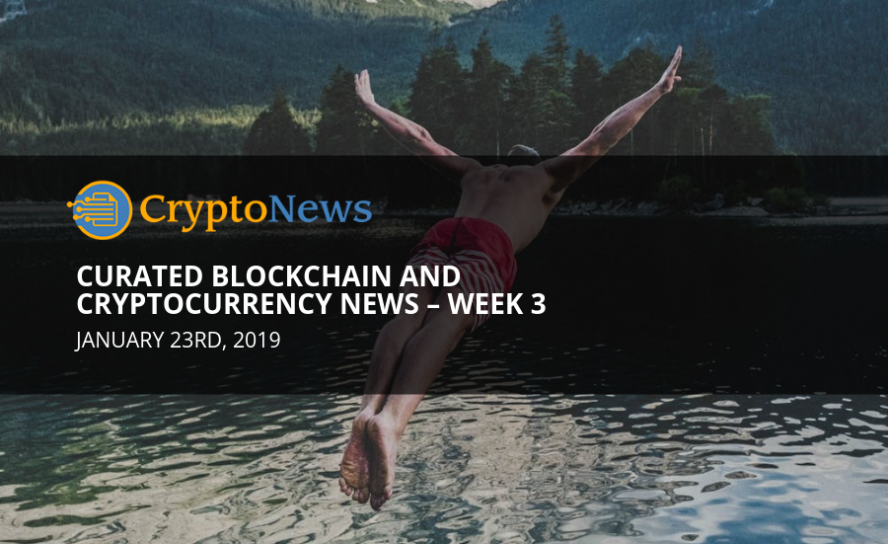Curated blockchain and cryptocurrency News – Week 3'19