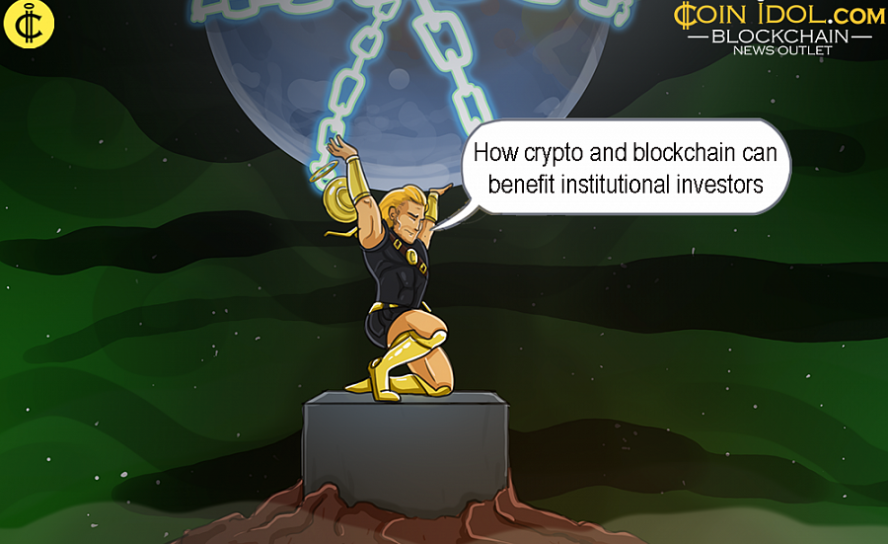 How Crypto and Blockchain Can Benefit Institutional Investors