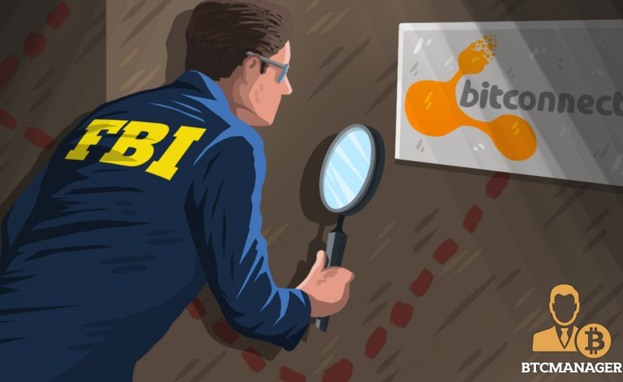 The FBI Might Need You to Help them Investigate the BitConnect Case – BTCMANAGER